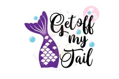 Get off my tail svg | Mermaid svg | Car Decal svg Product Image 1