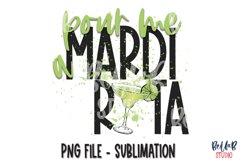 Mardi Gras Sublimation Design, Pour Me A Mardi Rita Product Image 1