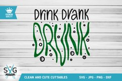 Drink Drank Drunk SVG cutting file Product Image 1