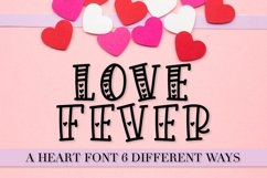 Love Fever - A Heart-tastic Font Trio - with 6 Styles! Product Image 1