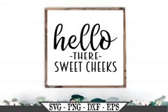 Hello There Sweet Cheeks SVG Product Image 1