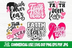 Faith Over Fear SVG Bundle, Breast Cancer Shirt Svg Designs Product Image 1