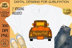 Happy Fall Truck of Pumpkins Sublimation Design Product Image 1
