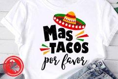 Mas tacos por favor Nacho Mexican Sombrero Cinco de mayo Product Image 1