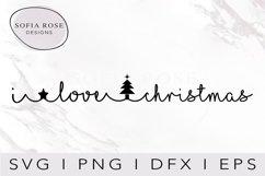 I love christmas SVG-Christmas SVG-Holiday SVG-Clip Art Product Image 1