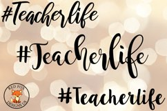 Hashtag Teacherlife, Teacher Files, SVG PNG DXF Cut Files Product Image 1