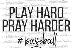Play Hard Pray Harder Baseball SVG, DXF, PNG Product Image 3