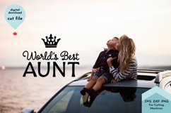 Worlds Best Aunt, Aunty SVG Cut File Product Image 3
