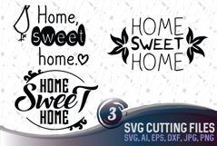 Home Sweet home - 3 original designs, suitable for cutting SVG, EPS, PNG, AI, JPG, DXF Product Image 1