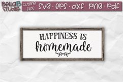Happiness is Homemade SVG File, Home Sign SVG File Product Image 1