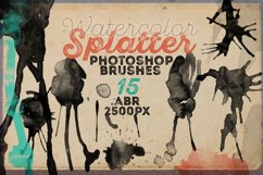 15 HQ Watercolor Splatter PS Brushes Product Image 1