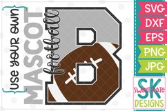 Your Own Mascot B Football SVG DXF EPS PNG JPG Product Image 1