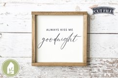 Always Kiss Me Goodnight SVG, Wood Sign SVG, Farmhouse SVG Product Image 1