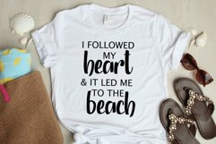 I Followed My Heart and It Led Me To the Beach Tshirt SVG Product Image 2