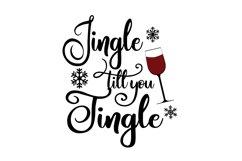 Jingle Till You Tingle Wine Glass Svg Cut File Product Image 2
