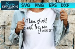 Thou Shall Not Try Me SVG Cut File | Funny Quote SVG Product Image 1