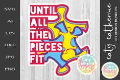 Until All The Pieces Fit SVG Autism Awareness Cut File Product Image 2