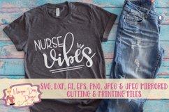 Nurse Vibes SVG, DXF, AI, EPS, PNG, JPEG Product Image 1