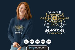 Make Magical Things Hand Drawn Lettering for T-Shirt Design Product Image 1