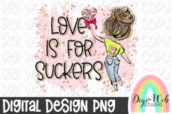 Love Is For Suckers 2 Anti Valentine Sublimation Design Product Image 1