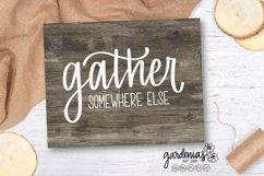 Gather Somewhere Else SVG | Sarcastic Quarantine | Stay Home Product Image 2