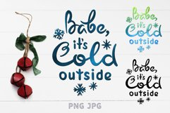 Sublimation Christmas PNG Babe it's COLD outside Design Product Image 1