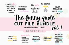 Funny Quote SVG Bundle Volume 1 - Colorful Version Product Image 1
