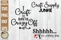 Craft Humor SVG Bundle-Funny Crafter Quotes-Crafting Time Product Image 1