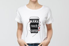 Mama needs coffee PNG, Sublimation. Product Image 2