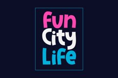 Fun City Life Product Image 1