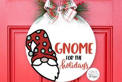 Gnome For The Holidays SVG   Christmas Round Sign Design Product Image 1
