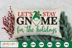 Let's stay gnome for the holidays Christmas SVG Product Image 1