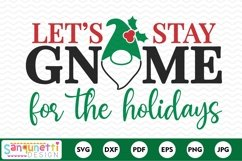 Let's stay gnome for the holidays Christmas SVG Product Image 2
