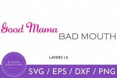 pink and gray good mama bad mouth svg cut file