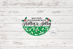 May Your Holidays Be Both Holly & Jolly SVG | Christmas SVG Product Image 2