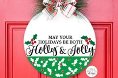 May Your Holidays Be Both Holly & Jolly SVG | Christmas SVG Product Image 1