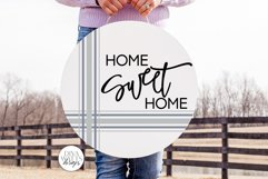 Home Sweet Home SVG   Round Farmhouse Plaid Design Product Image 1