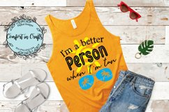 Better Person When Tan Beachy SVG Product Image 1