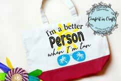 Better Person When Tan Beachy SVG Product Image 2