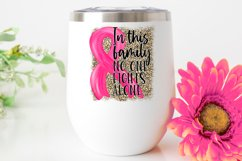 In this family no one fights alone Breast Cancer Awareness Product Image 2
