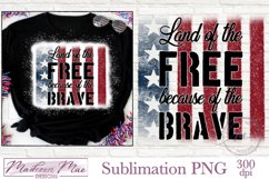 Fourth of July Sublimation - Land of the Free Because of the Product Image 1