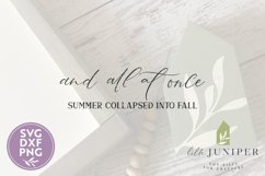And All At Once Summer Collapsed Into Fall SVG, Autumn SVG Product Image 2