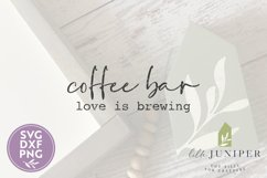 Coffee Bar, Love Is Brewing SVG, Kitchen SVG Product Image 2