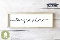 Love Grows Here SVG, Farmhouse SVG Product Image 1