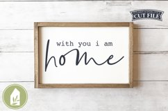 With You I Am Home SVG, Wood Sign SVG Product Image 1