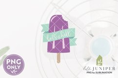 Sublimation Files, Let's Chill Retro Grape Ice Pop PNG Product Image 2