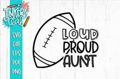 Loud Proud Football SVG / Football SVG / Aunt SVG Product Image 1