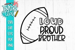 Loud Proud Football SVG / Football SVG / Brother SVG Product Image 1