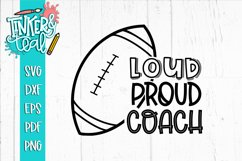 Loud Proud Football SVG / Football SVG / Coach SVG Product Image 1