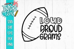 Loud Proud Football SVG / Football SVG / Grams SVG Product Image 1